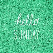Hello Sunday greeting