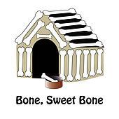 Bone, Sweet Bone