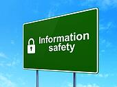 Safety concept: Information Safety and Closed Padlock on road sign background