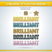 Set of Brilliant Graphic Styles for Design.