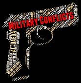 Armed Conflict Indicates Military Conflicts And Battle
