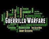 Guerrilla Warfare Shows Resistance Fighter And Clashes