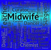 Midwife Job Shows Giving Birth And Career