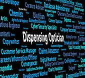 Dispensing Optician Means Eye Doctor And Career