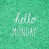 Hello Monday greeting