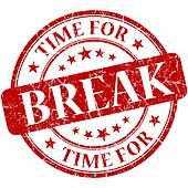 Time for break red round grungy vintage isolated rubber stamp