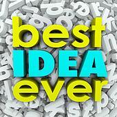 Best Idea Ever 3d Words Brainstorm Creativity Great Plan