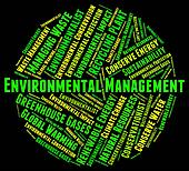 Environmental Management Represents Earth Day And Administration