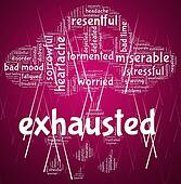 Exhausted Word Represents Tired Out And Drained