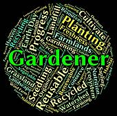 Gardener Word Represents Gardening Lawn And Text