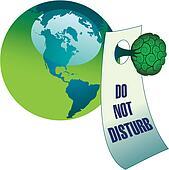 Do not disturb the environment