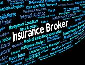 Insurance Broker Represents Covered Coverage And Job