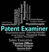 Patent Examiner Means Performing Right And Analyst
