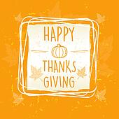 happy thanksgiving in frame with pumpkin and leaves over orange old paper background