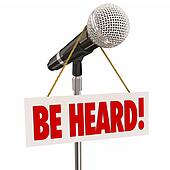 Be Heard Microphone Public Speaking Share Opinion Viewpoint