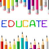 Education Educate Means Studying Learned And College