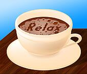 Relax Coffee Indicates Relaxation Relief And Cafe