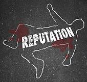 Reputation Dead Body Chalk Outline Bad Poor Credibility