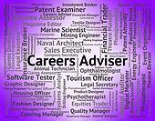 Careers Adviser Indicates Advisor Work And Trainer