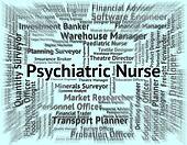 Psychiatric Nurse Indicates Disturbed Mind And Hiring
