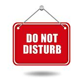 Do not disturb red signboard