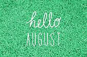 Hello August greeting