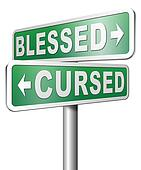 blessed or cursed good or bad luck