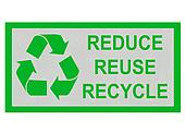 Reduce, Reuse, Recycle sign isolated