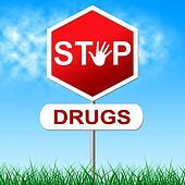 Stop Drugs Represents Warning Sign And Cocaine