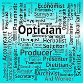 Optician Job Means Eye Doctor And Career