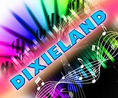 Dixieland Music Represents New Orleans Jazz And Acoustic