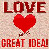 Love is a Great Idea poster