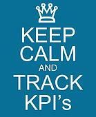 Keep Calm and Track KPI's
