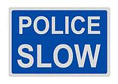photo-realistic \'police-slow\' sign, isolated