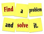 Find a Problem and Solve It Words Sticky Notes New Business