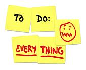 To Do Everything Words Sticky Notes Stress Overworked