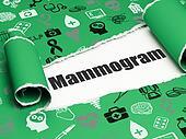 Medicine concept: black text Mammogram under the piece of  torn paper