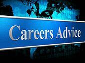Career Advice Indicates Line Of Work And Advisory
