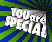 You Are Special 3D Words Unique Different Exceptional