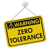 Zero Tolerance Warning Sign
