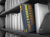Referral Marketing - Title of Book. Educational Concept.