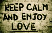 Keep Calm And Enjoy Love Concept