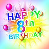Happy Birthday Represents Eight Congratulating And Celebration