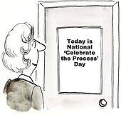 Celebrate the Process