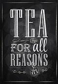 Poster Tea For all Reasons. Chalk.