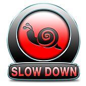 slow down take it easy
