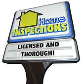 Home Inspections Sign Licensed Thorough Inspector Service