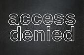 Safety concept: Access Denied on chalkboard background