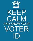 Keep Calm and show your Voter ID blue sign