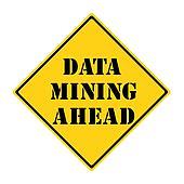 Data Mining Ahead Sign